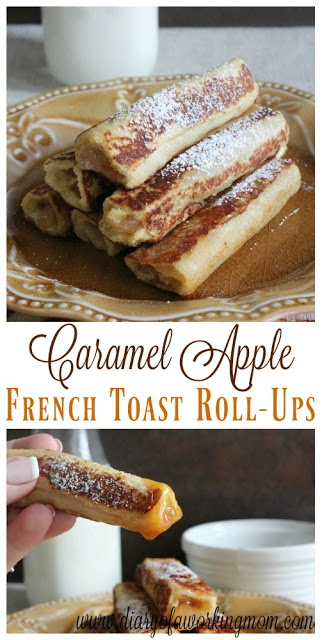 caramel apple french toast roll ups