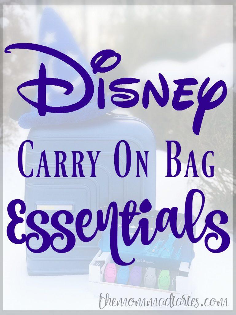 Disney Carry on Bag Essentials, Disney Bag Essentials