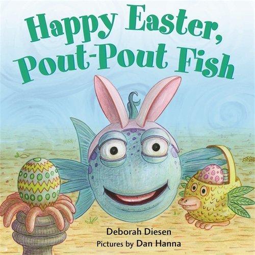 Happy Easter, Pout Pout Fish