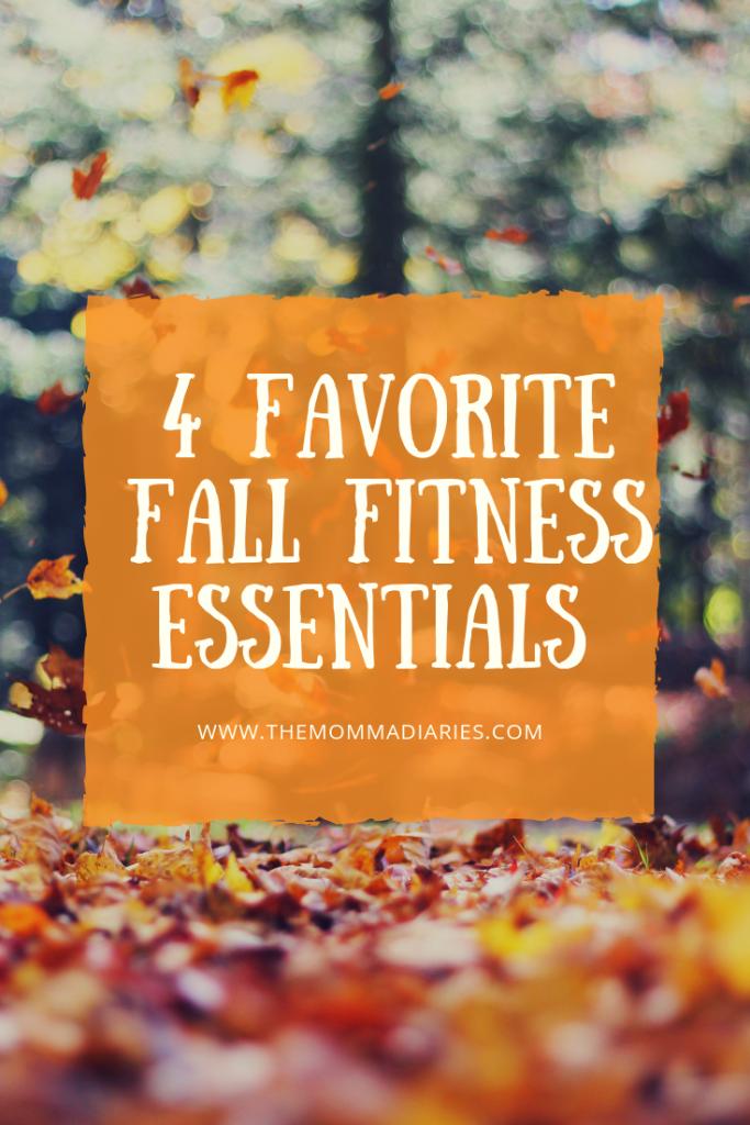 FALL FITNESS ESSENTIALS, fall fitness, fitness essentials, moms fitness essentials