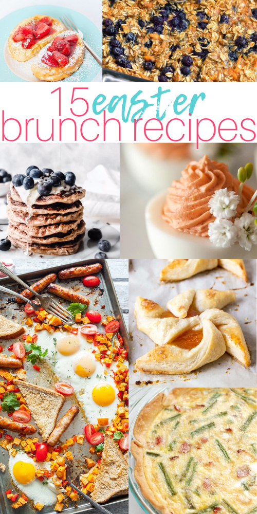 Easter Brunch Recipes, Easy Brunch Recipes, Holiday Brunch Recipes, Easter Breakfast Recipes, #EasterRecipes, #EasterBrunch, #BrunchRecipes