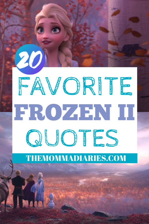 Favorite Frozen 2 quotes, best Frozen 2 quotes, #frozen2