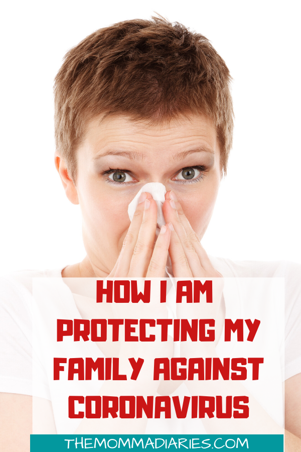 How I am protecting my family against coronavirus