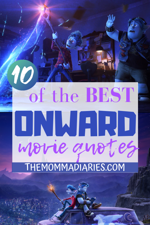 Best Onward Movie Quotes