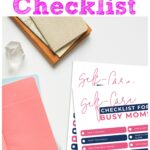 Self Care Checklist for Moms
