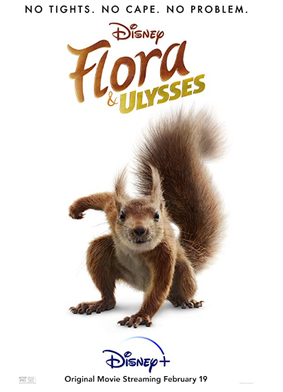 Flora and Ulysses Poster