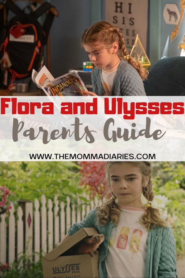 Flora and Ulysses Parents Guide