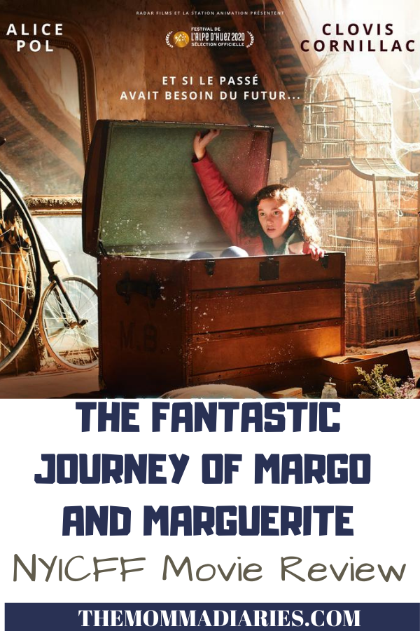 NYCFF Movie Review Fantastic Journey of Margo & Marguerite, #NYICFF